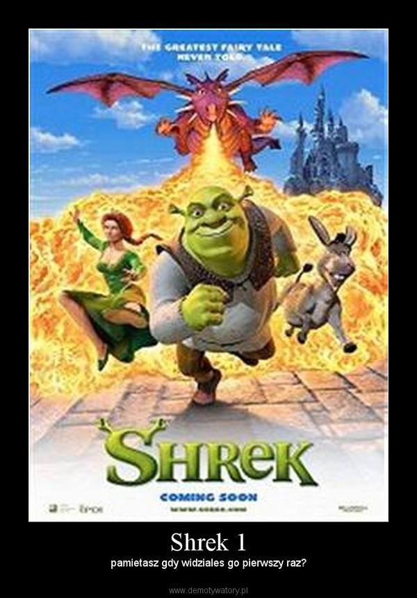 Shrek 1 – pamietasz gdy widziales go pierwszy raz?