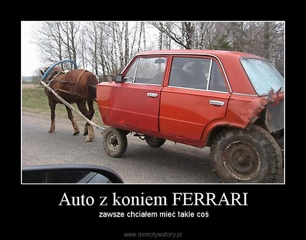 Auto Z Koniem Ferrari Demotywatory Pl
