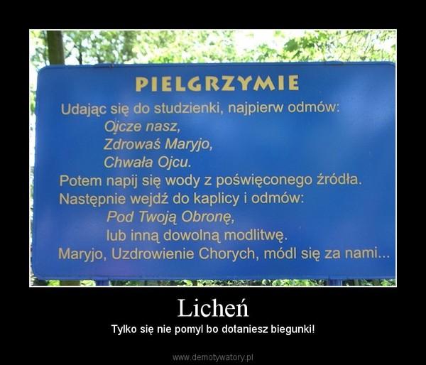 Licheń – Tylko się nie pomyl bo dotaniesz biegunki!