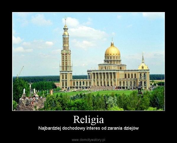 Religia – Najbardziej dochodowy interes od zarania dziejów
