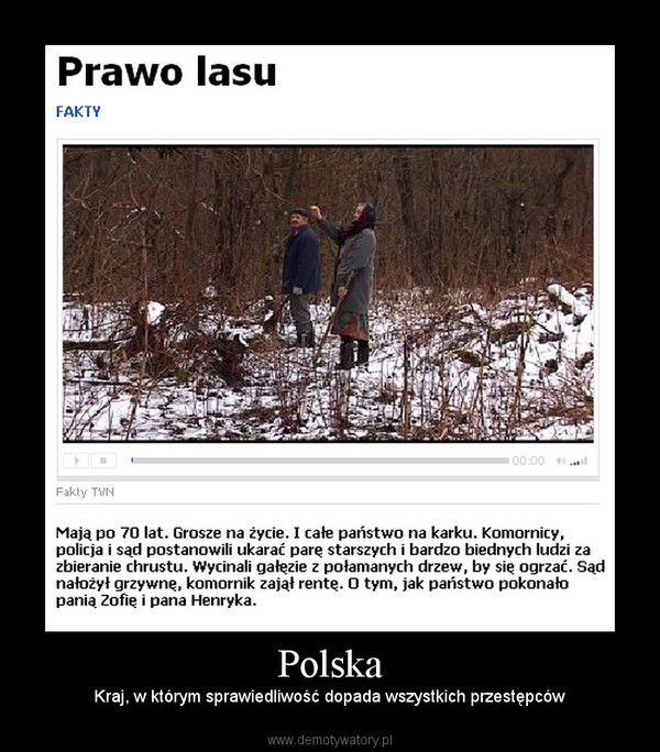 Polska – Kraj, w którym sprawiedliwość dopada wszystkich przestępców