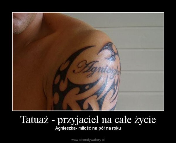 Tatuaż Przyjaciel Na Całe życie Demotywatorypl