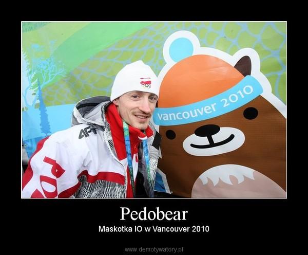 Pedobear – Maskotka IO w Vancouver 2010