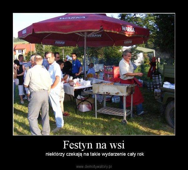 Festyn na wsi – Demotywatory.pl