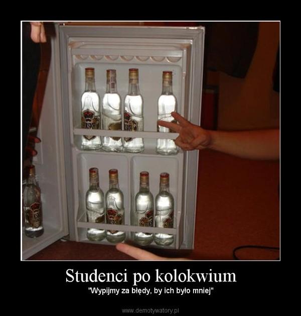 """Studenci po kolokwium –  """"Wypijmy za błędy, by ich było mniej"""""""