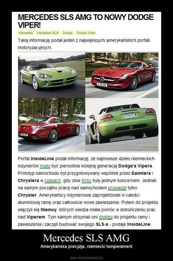 Mercedes SLS AMG –  Amerykańska precyzja, niemiecki temperament.