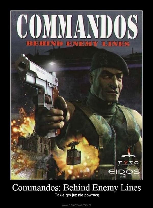 Commandos: Behind Enemy Lines –  Takie gry już nie powrócą