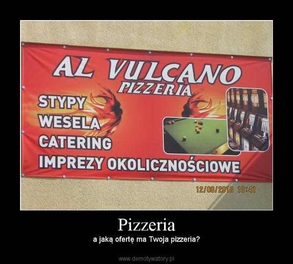 Pizzeria –  a jaką ofertę ma Twoja pizzeria?