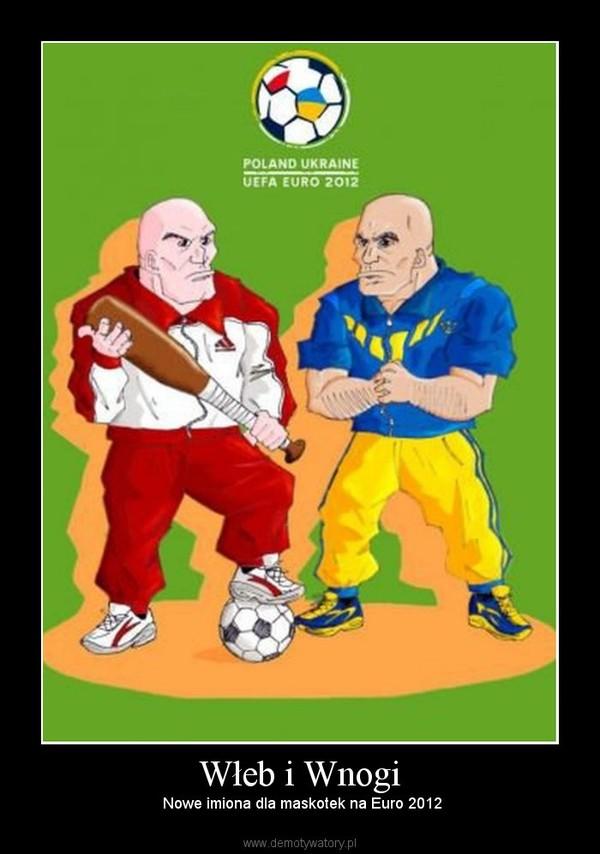 Włeb i Wnogi –  Nowe imiona dla maskotek na Euro 2012