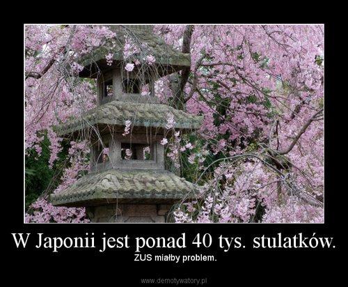 W Japonii jest ponad 40 tys. stulatków.