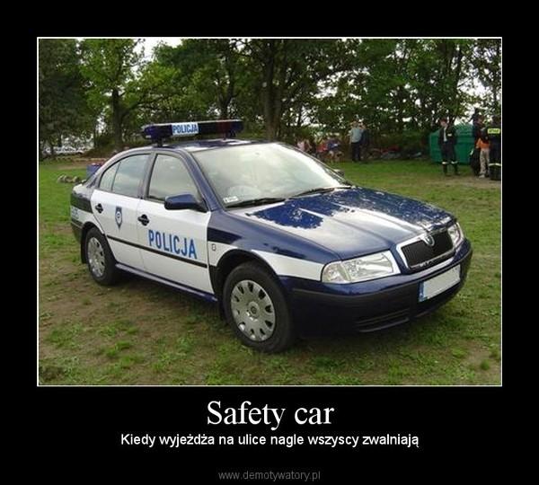 Safety car – Kiedy wyjeżdża na ulice nagle wszyscy zwalniają