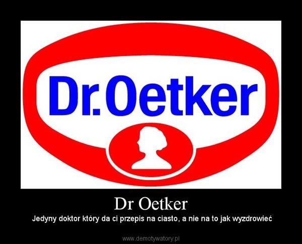 Dr Oetker Demotywatory Pl