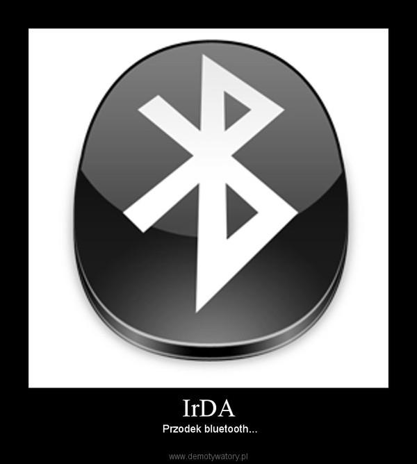 IrDA – Przodek bluetooth...