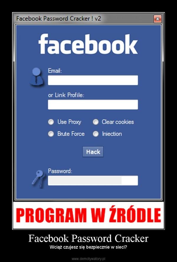 Facebook Password Cracker – Demotywatory pl