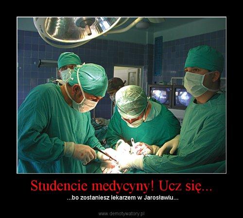 Studencie medycyny! Ucz się...