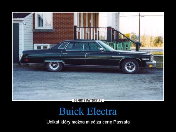 Buick Electra – Unikat który można mieć za cenę Passata