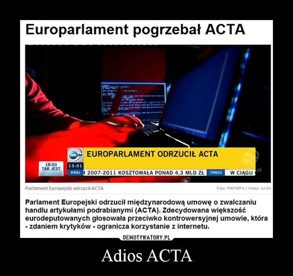 Adios ACTA –