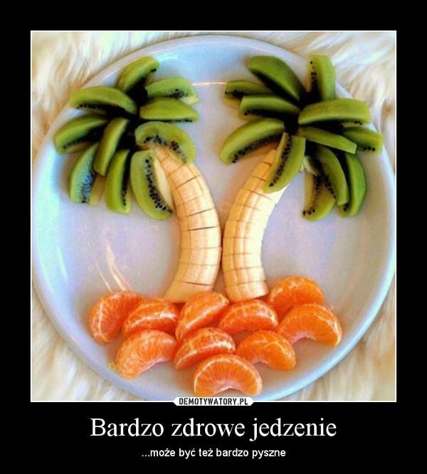 Bardzo Zdrowe Jedzenie Demotywatorypl