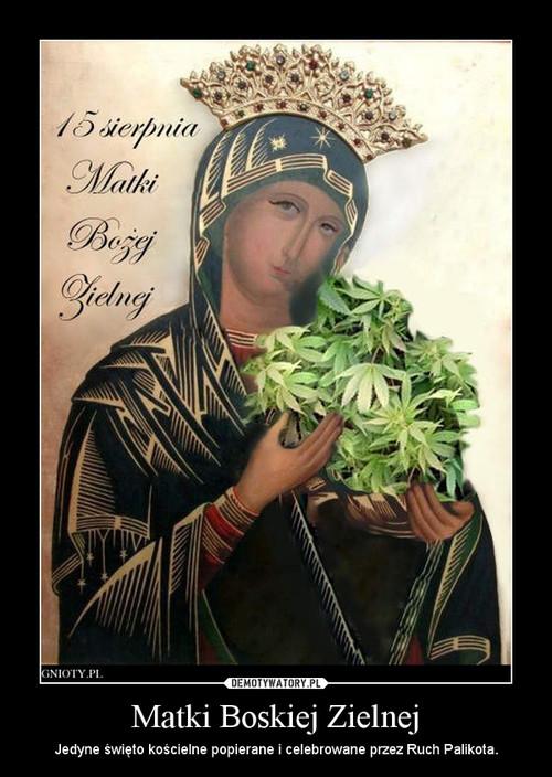 Matki Boskiej Zielnej
