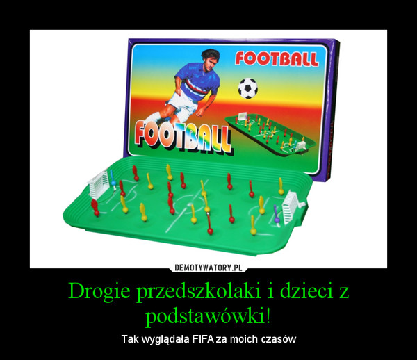 Drogie przedszkolaki i dzieci z podstawówki! – Tak wyglądała FIFA za moich czasów