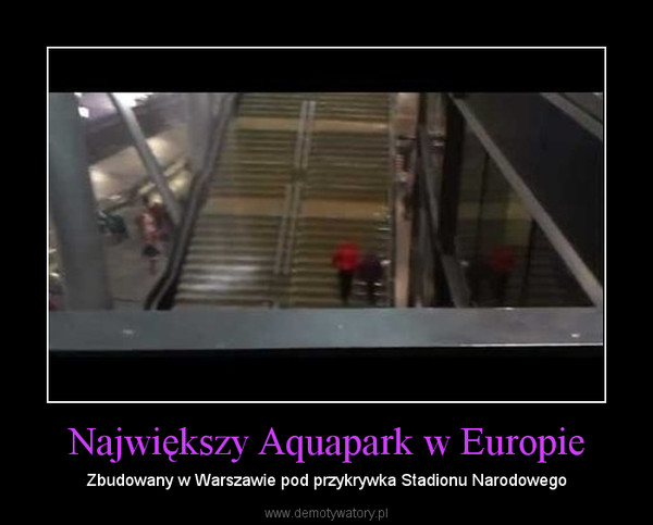 Największy Aquapark w Europie – Zbudowany w Warszawie pod przykrywka Stadionu Narodowego