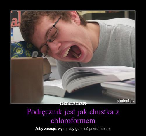 Podręcznik jest jak chustka z chloroformem