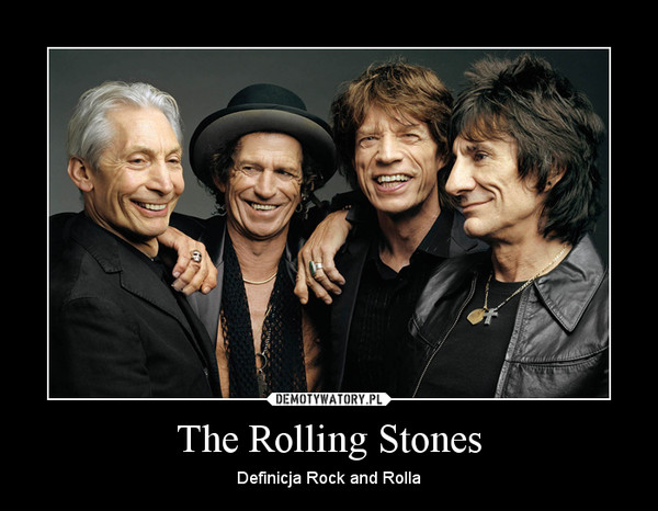 The Rolling Stones – Definicja Rock and Rolla