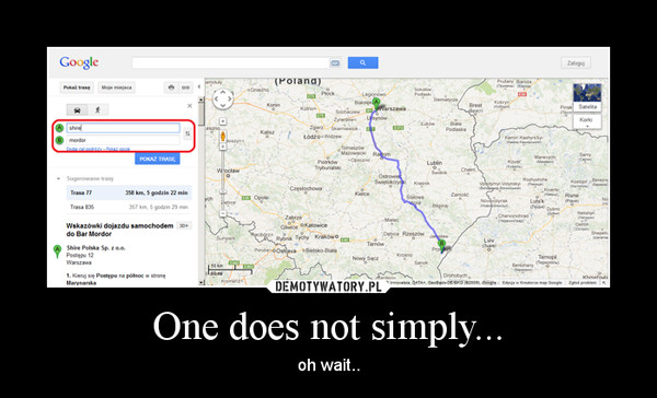 One does not simply... – oh wait..