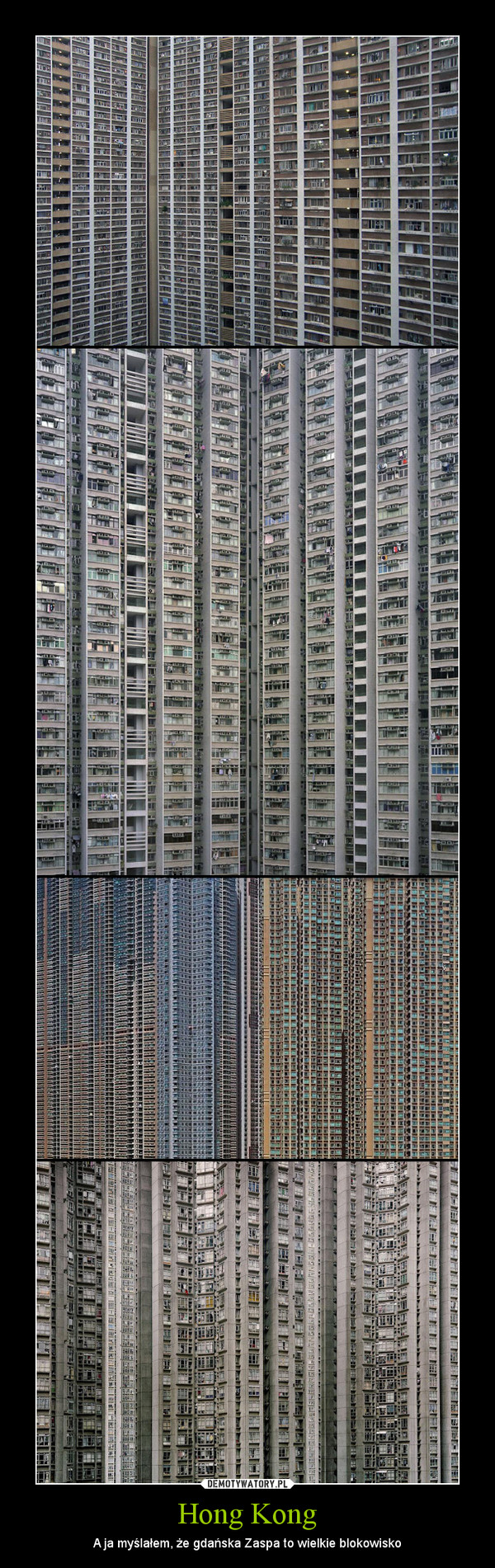 Hong Kong – A ja myślałem, że gdańska Zaspa to wielkie blokowisko