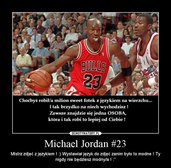 sklep internetowy tani 100% autentyczny Michael Jordan #23 – Demotywatory.pl
