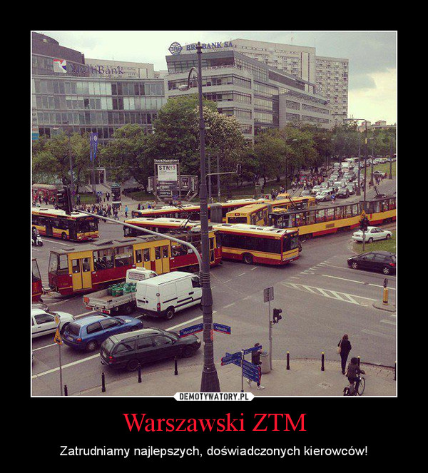 Warszawski ZTM – Zatrudniamy najlepszych, doświadczonych kierowców!