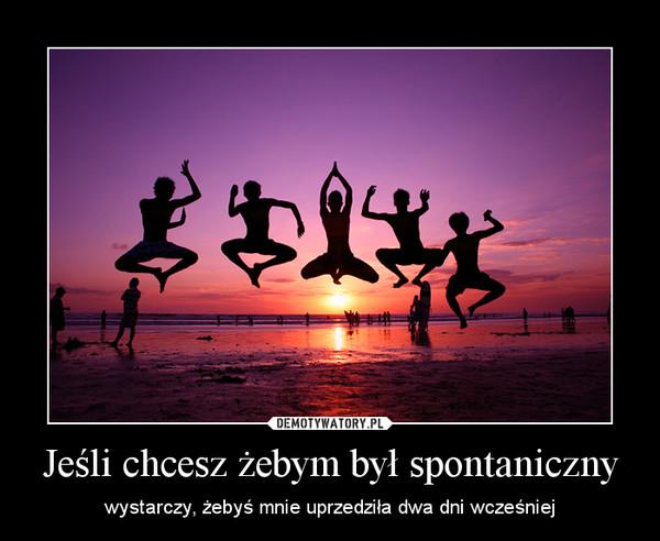 spontaniczny