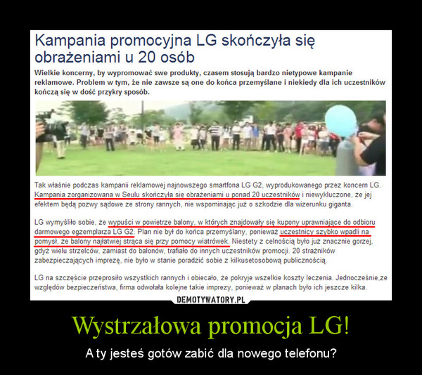 Wystrzałowa promocja LG! – A ty jesteś gotów zabić dla nowego telefonu?