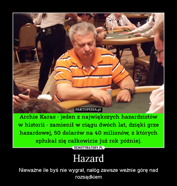 Hazard – Nieważne ile byś nie wygrał, nałóg zawsze weżnie górę nad rozsądkiem