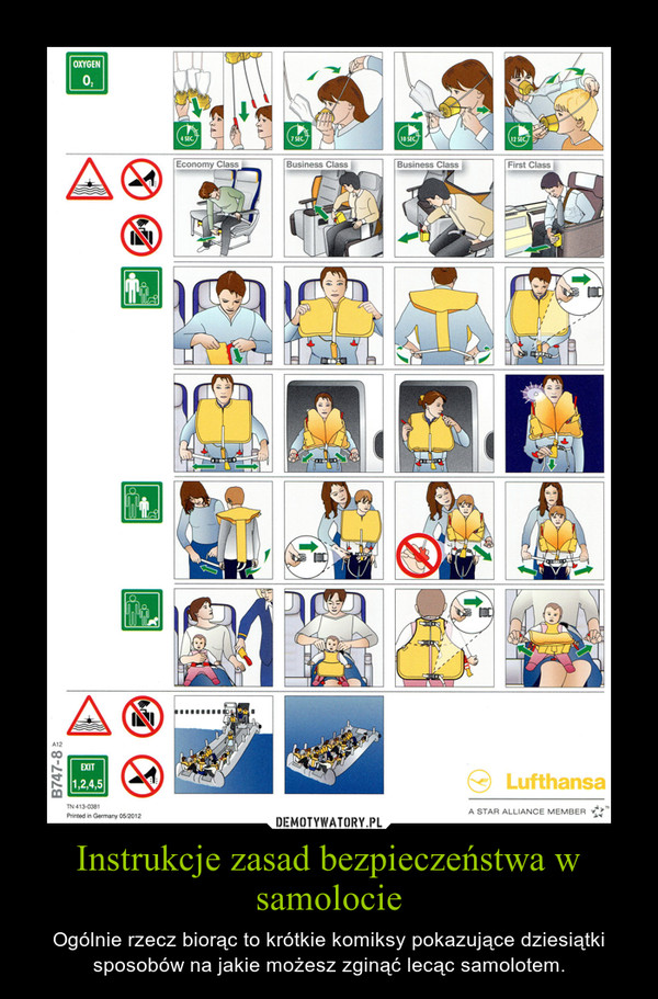 Instrukcje zasad bezpieczeństwa w samolocie – Ogólnie rzecz biorąc to krótkie komiksy pokazujące dziesiątki sposobów na jakie możesz zginąć lecąc samolotem.