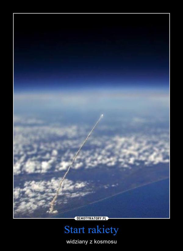 Znalezione obrazy dla zapytania start rakiety widziany z kosmosu