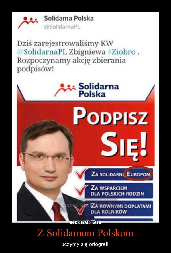 Z Solidarnom Polskom – uczymy się ortografii