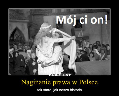 Naginanie prawa w Polsce