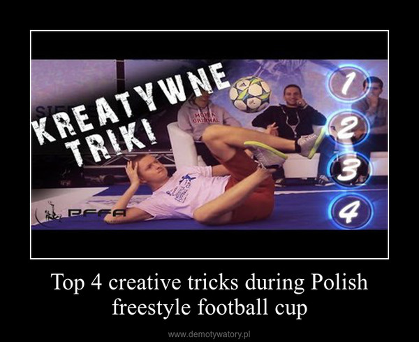 Top 4 creative tricks during Polish freestyle football cup –