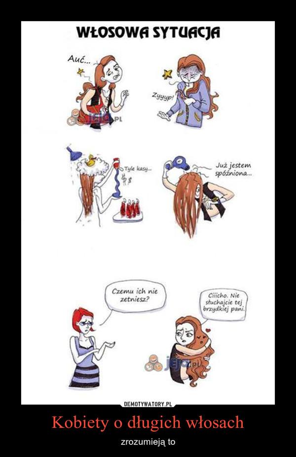 Kobiety o długich włosach – zrozumieją to