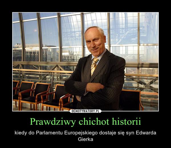Prawdziwy chichot historii – kiedy do Parlamentu Europejskiego dostaje się syn Edwarda Gierka