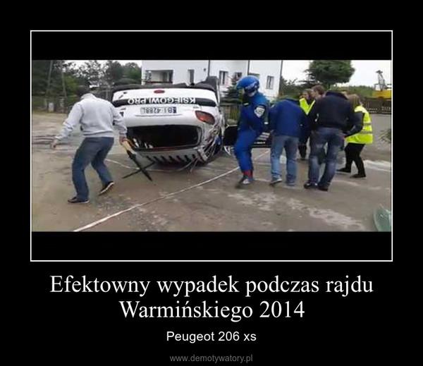 Efektowny wypadek podczas rajdu Warmińskiego 2014 – Peugeot 206 xs