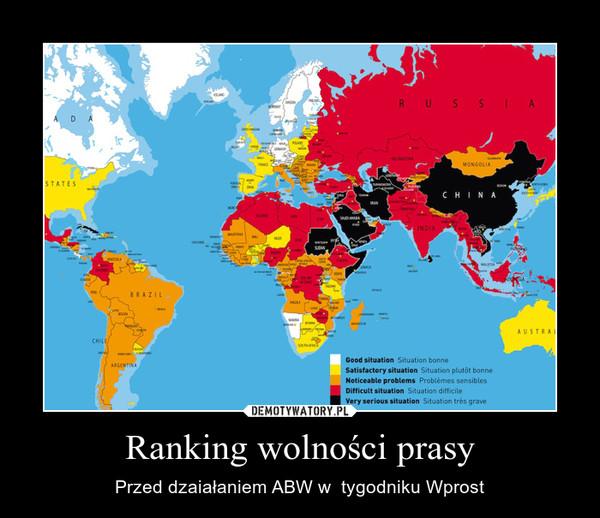 Ranking wolności prasy – Przed dzaiałaniem ABW w  tygodniku Wprost