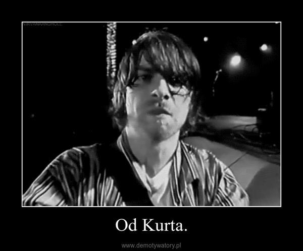 Od Kurta. –