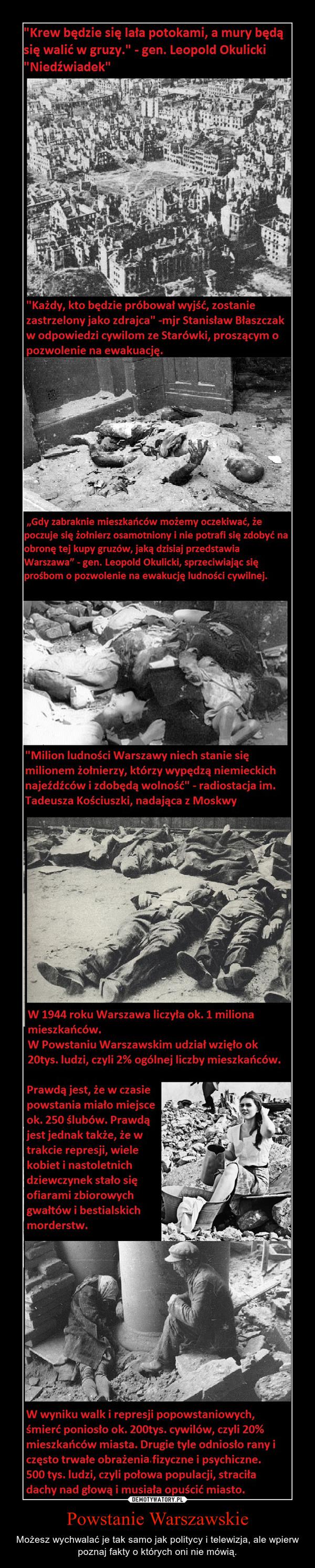 Powstanie Warszawskie – Możesz wychwalać je tak samo jak politycy i telewizja, ale wpierw poznaj fakty o których oni nie mówią.