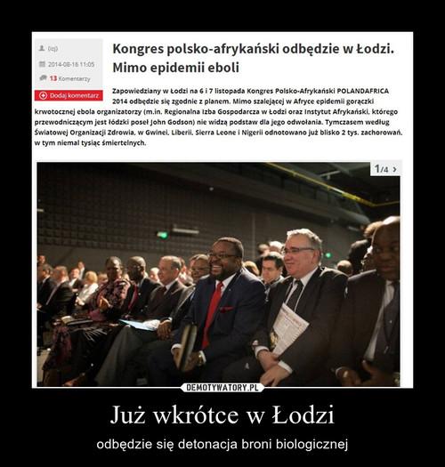 Już wkrótce w Łodzi