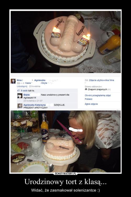 Urodzinowy tort z klasą...