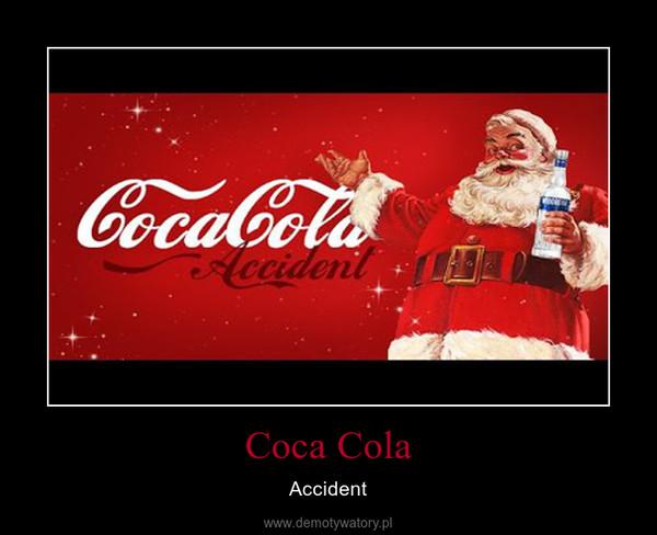Coca Cola – Accident