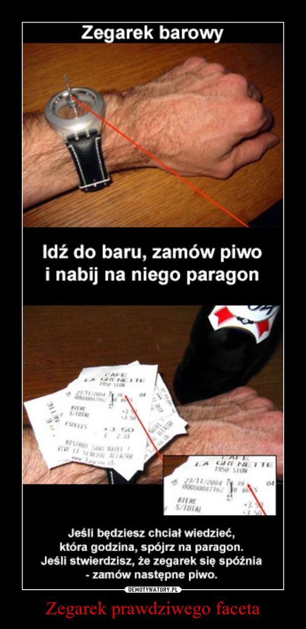 Zegarek prawdziwego faceta –