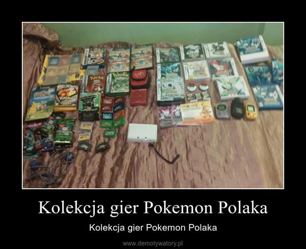 Kolekcja gier Pokemon Polaka – Kolekcja gier Pokemon Polaka